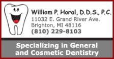 William P. Horal, DDS, PC General and Cosmetic Dentistry in Brighton, MI