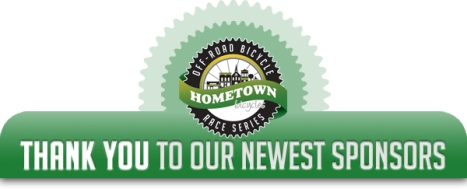 Thank you to our newest sponsors of the Hometown Mountain Bike Marathon